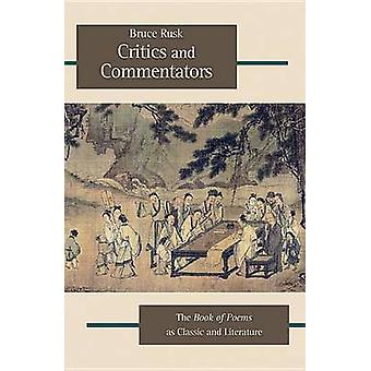 Critics and Commentators - The Book of Poems as Classic and Literature