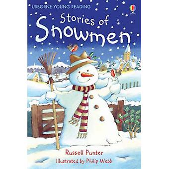 Stories of Snowmen by Russell Punter - Philip Webb - 9780746086612 Bo