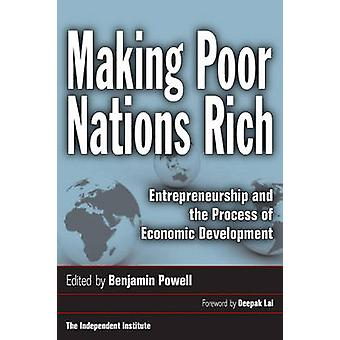 Making Poor Nations Rich - Entrepreneurship and the Process of Economi