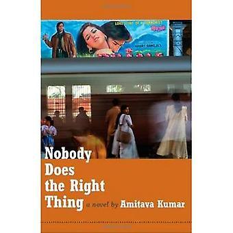 Niemand hat das richtige Amitava Kumar - 9780822346821 Buch