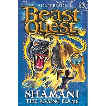 Shamani a fúria chama por Adam Blade - livro 9781408315194