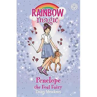 Penelope the Foal Fairy - The Baby Farm Animal Fairies - Book 3 by Dais