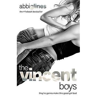 The Vincent Boys by Abbi Glines - Emily Thomas - 9781471401213 Book