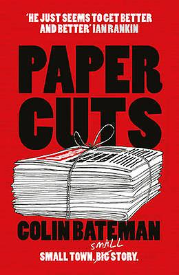 Papercuts by Colin Bateman - 9781784973803 Book