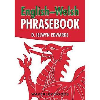English-Welsh Phrasebook by D. Islwyn Edwards - 9781849344739 Book