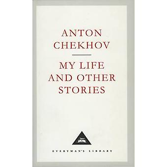 My Life and Other Stories by Anton Chekhov - Craig Raine - Constance