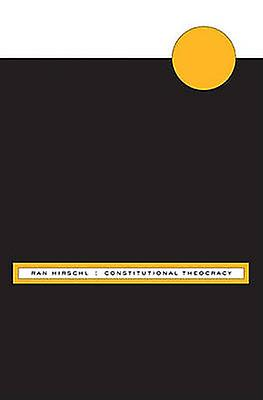 Constitutional Theocracy by Ran Hirschl - 9780674048195 Book