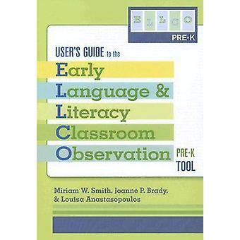 Précoce des langues et alphabétisation, Observation en classe - Pre-K (ELLCO Pre-K