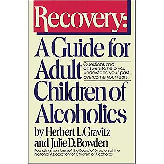 Recuperación: Una guía para hijos adultos de alcohólicos (libro de una chimenea y aprendizaje publicaciones)