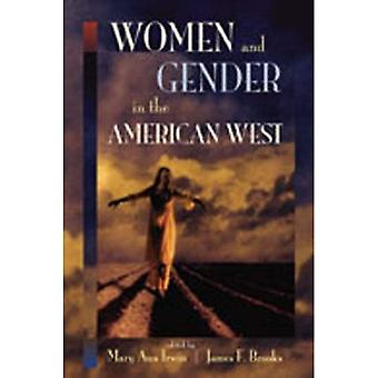 Women and Gender in the American West