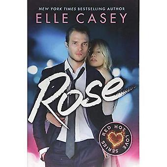 Rose (Red Hot Love Series)