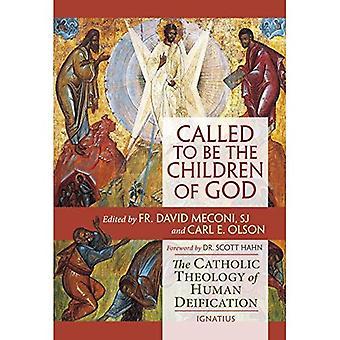 Kallade att vara Guds barn: den katolska teologin av människans förgudning