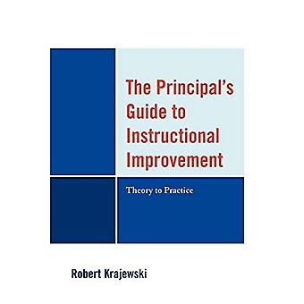 The Principal's Guide to Instructional Improvement