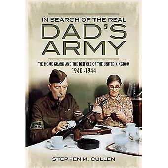 Auf der Suche nach den echten Vater Armee: die Bürgerwehr und der Verteidigung von Großbritannien 1940-1944