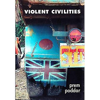 Våldsamma artigheter: Engelska, Indien, kultur