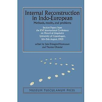 Internal Reconstruction in Indo-European: Methods, Results, and Problems