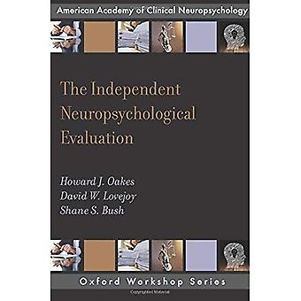 The Independent Neuropsychological Evaluation� (AACN Workshop Series)