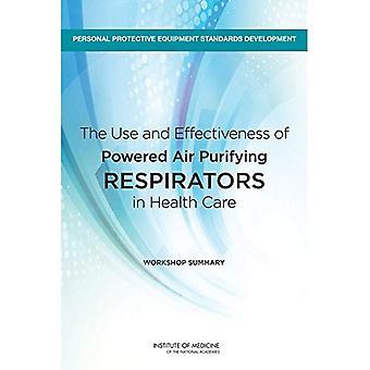 Brugen og effektiviteten af drevet luft rensende åndedrætsværn i Health Care: Workshop Resumé