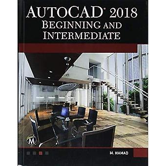 AutoCAD 2018: Beginning and� Intermediate