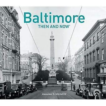 Baltimore: Dahin und Now(r) (damals und jetzt #174;)