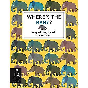 Wo ist das Baby? von Britta Teckentrup - 9781783706105 Buch