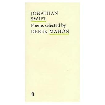 Jonathan Swift: Poems Selected by Derek Mahon