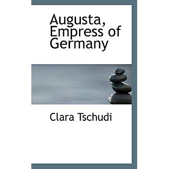 Augusta Empress of Germany by Tschudi & Clara