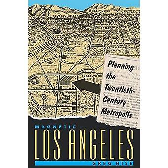 磁気ロサンゼルス Hise によって 20 世紀都市・ グレッグを計画