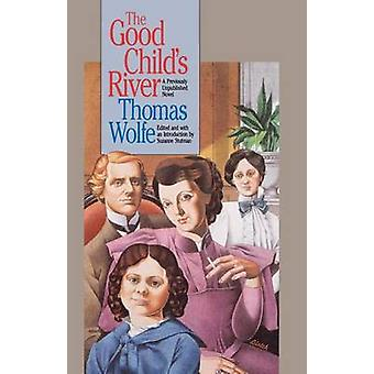 Good Childs River by Wolfe & Thomas