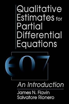 Qualitative Estimates for Partial Differential Equations by Flavin & J. N.