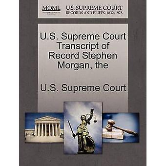 US Supreme Court afschrift van Record Stephen Morgan de door US Supreme Court