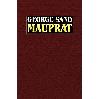 Mauprat by Sand & George