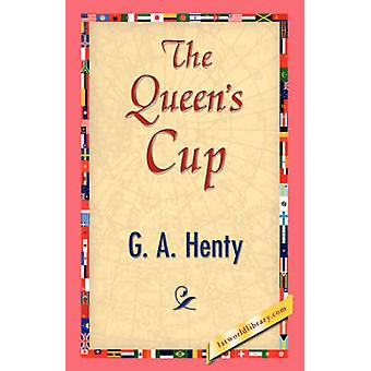 I Queens Cup av Henty & G. A.