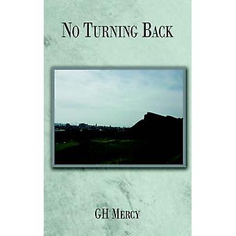 No Turning Back by Mercy & Gh
