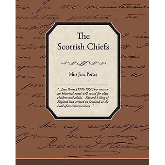 The Scottish Chiefs by Porter & Miss Jane