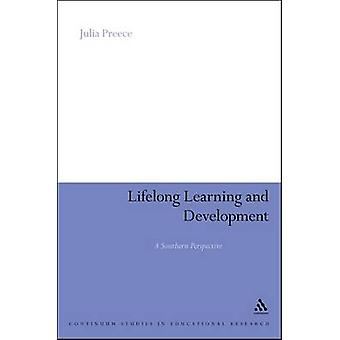 Lifelong Learning and Development A Southern Perspective by Preece & Julia