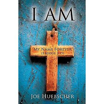 I AM by Huebscher & Joe