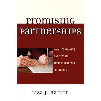 Promettant de partenariats façons d'impliquer les Parents dans l'éducation de leurs enfants par Harpin & J. Lisa