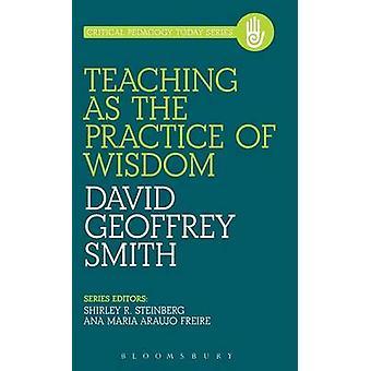 Undervisning som bruket av visdom genom Smith & David