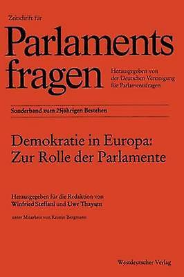 Demokracravate in Europa Zur Rolle Der ParlaHommeste by Steffani & Winfried