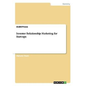 Marketing de relacionamento com investidores para Startups por Presse & Andr