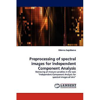 Preprocessing of Spectral Images for Independent Component Analysis by Sagizbaeva & Odenna
