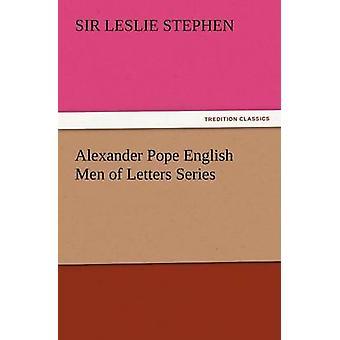Alexander Pope inglês homens de letras série por Stephen e Leslie