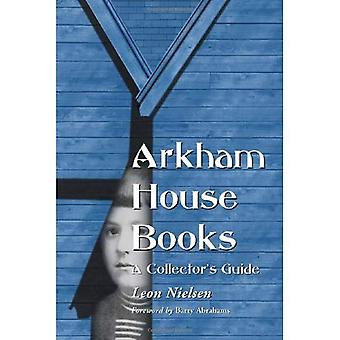 Arkham House Books: Eine Collectors Guide