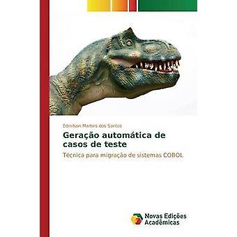 Gerao automtica de casos de teste by Martins dos Santos Edmilson