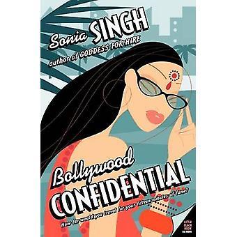 Bollywood Confidential by Sonia Singh - 9780060590383 Book