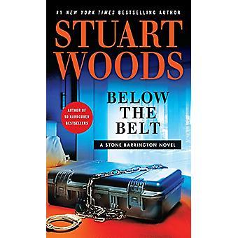 Below the Belt by Stuart Woods - 9781432837419 Book