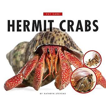 Hermit Crabs by Kathryn Stevens - 9781631437298 Book