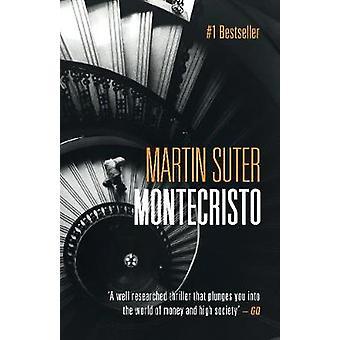Montecristo by Martin Suter - 9781843448228 Book