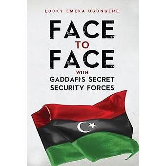 Face to Face With Gaddafi's Secret Security Forces - 9781848974838 Bo